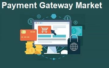 Payment Gateway Market - Search4Research
